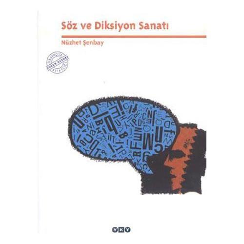 Söz ve Diksiyon Sanatı - Nüzhet Şenbay