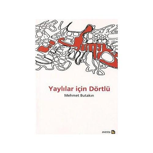 Yaylılar İçin Dörtlü-Mehmet Butakın