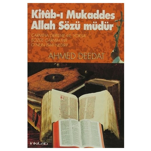 Kitab-I Mukaddes Allah Sözü Müdür-Ahmed Deedat