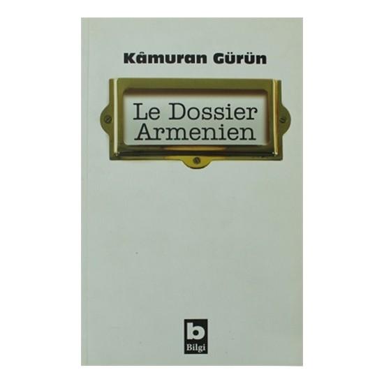 Le Dossier Armenien-Kamuran Gürün