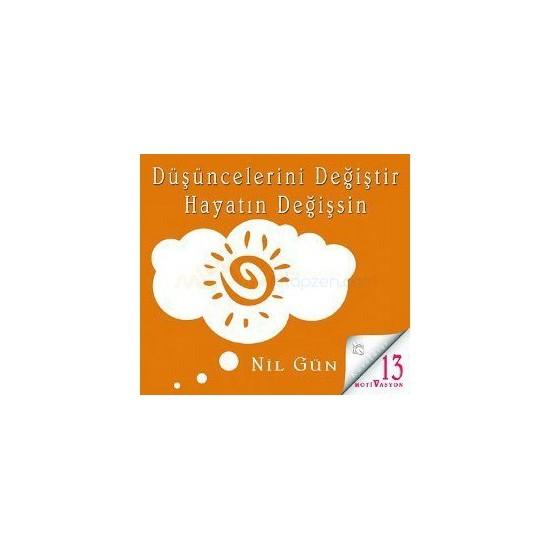 Düşüncelerini Değiştir Hayatın Değişsin (Cd)-Nil Gün