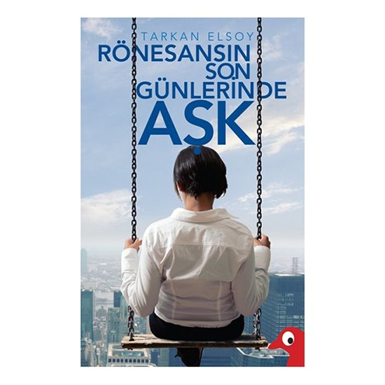 Rönesans'In Son Günlerinde Aşk-Tarkan Elsoy