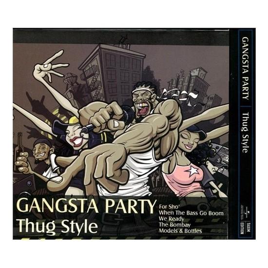 Gangsta Party Thug Style (Plak)