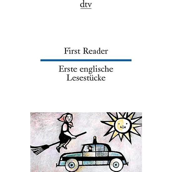 First Reader / Erste Englische Lesestücke (Zweisprachig)