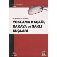 Yoklama Kaçağı, Bakaya Ve Saklı Suçları-Tonguç Bölükbaş