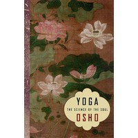 Yoga the Science of Soul - Osho