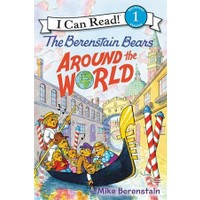 Berenstain Bears Around The World (I Can Read, Level 1) - Mike Berenstain