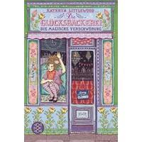 Die Glücksbäckerei - Die Magische Verschwörung - Kathryn Littlewood