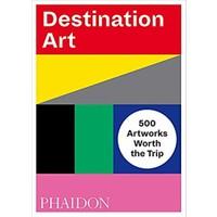 Destination Art - Phaidon