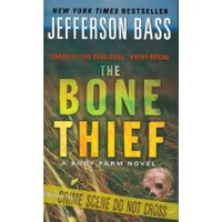 The Bone Thief - Jefferson Bass