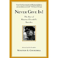 Never Give In! - Winston S.Churchill