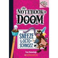 Sneeze Of The Octo-Schnozz (The Notebook Of Doom 11) - Troy Cummings
