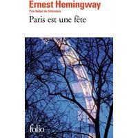 Paris Est Une Fete - Ernest Hemingway