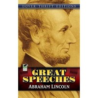 Great Speeches (Abraham Lincoln) - Abraham Lincoln