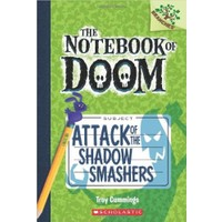 Attack Of The Shadow Smashers (The Notebook Of Doom 3) - Troy Cummings