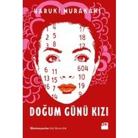 Doğum Günü Kızı - Haruki Murakami