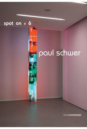 Spot on 6 - Paul Schwer