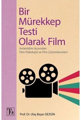 Bir Mürekkep Testi Olarak Film - Ulaş Başar Gezgin