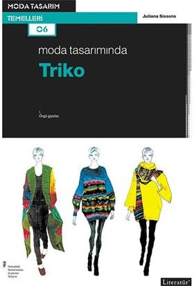 Moda Tasarımında Triko - Juliana Sissons