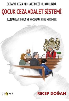 Ceza Ve Ceza Muhakemesi Hukukunda - Recep Doğan