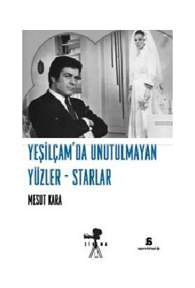 Yeşilçam'Da Unutulmayan Yüzler-Starlar-Mesut Kara