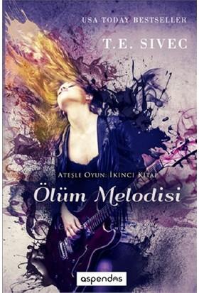 Ölüm Melodisi-T.E. Sivec