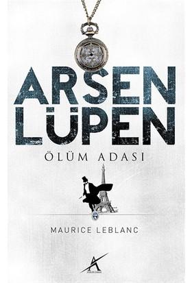 Ölüm Adası - Arsen Lüpen-Maurice Leblanc