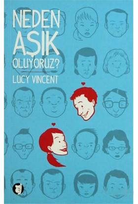 Neden Aşık Oluyoruz?-Lucy Vincent