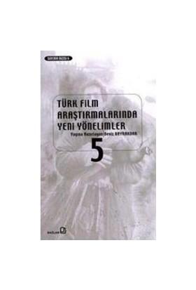 Türk Film Araştırmalarında Yeni Yönelimler 8-Kolektif