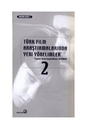 Türk Film Araştırmalarında Yeni Yönelimler 2-Derleme