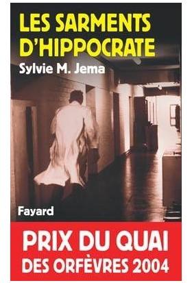 Les sarments d'Hippocrate - Sylvie M Jema
