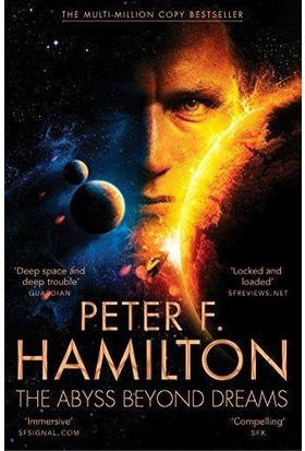 Chronicle of the Fallers 1: The Abyss Beyond Dreams - Peter F. Hamilton