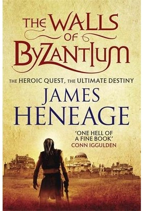 The Walls of Byzantium (Mistra Chronicles 1) - James Heneage