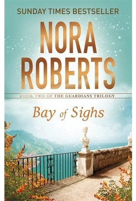 Bay Of Sights (The Guardians Trilogy 2/3) - Nora Roberts