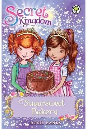 Sugarstreet Bakery (Secret Kingdom) - Rosie Banks