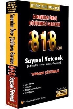 Tasarı Akademi Yayınları 2019 DGS - TYT - ALES - KPSS Çözülmesi Gereken Sayısal Yetenek 818 Soru