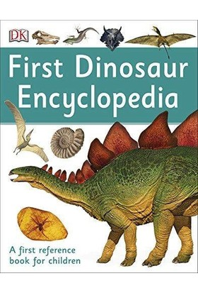 First Dinosaur Encyclopedia - DK