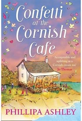Confetti At The Cornish Cafe (Cornish Cafe 3) - Phillipa Ashley