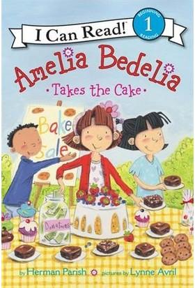 Amelia Bedelia Takes The Cake (I Can Read, Level 1) - Herman Parish