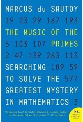 The Music Of The Primes: Searching To Solve The Greatest Mystery İn Mathematics - Marcus du Sautoy