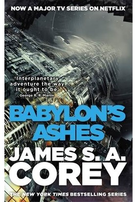 Babylon's Ashes (Expanse 6) - James S. A. Corey