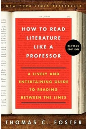 How To Read Literature Like A Professor - Thomas C. Foster