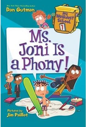 My Weirdest School 7: Ms. Joni Is A Phony - Dan Gutman