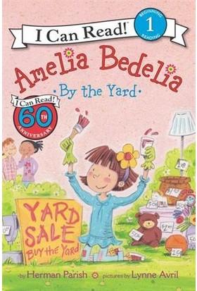 Amelia Bedelia By The Yard (I Can Read, Level 1) - Herman Parish