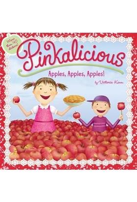 Pinkalicious Apple, Apple, Apple - Victoria Kann
