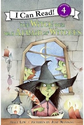 The Witch Who Was Afraid Of Witches (I Can Read, Level 4) - Alice Low