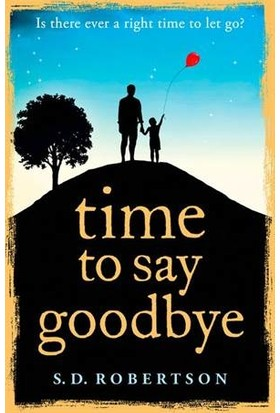 Time To Say Goodbye - S.D.Robertson