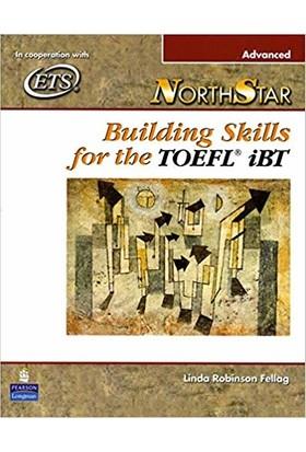 Northstar Building Skills For The Toefl İbt-Advanced - Linda Robinson Fellag