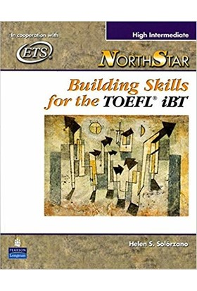 Northstar Building Skills For The Toefl İbt-High Intermediate - Helen S.Solorzano