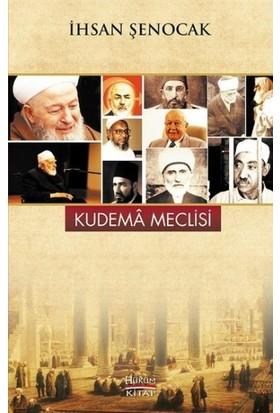 Kudema Meclisi - İhsan Şenocak